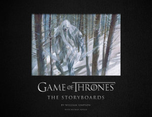 Game of Thrones  The Storyboards  the official archive from Season 1 to Season 7 Book