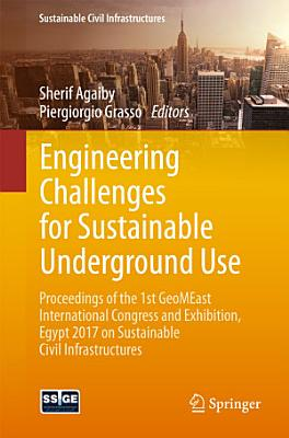Engineering Challenges for Sustainable Underground Use PDF