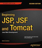 Beginning JSP, JSF and Tomcat: Java Web Development, Edition 2