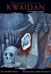 Kwaidan: Tales of Japan's Ghostly Past