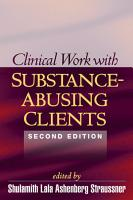 Clinical Work with Substance Abusing Clients  Second Edition PDF