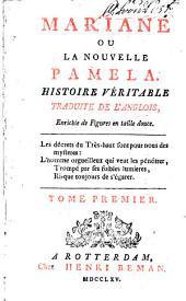Mariane ou La nouvelle Pamela: Histoire véritable, Volume1