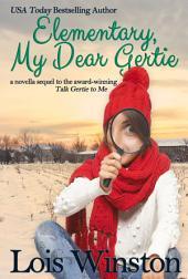 Elementary, My Dear Gertie