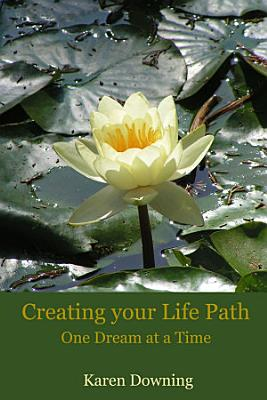 Creating your Life Path