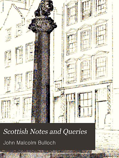 Download Scottish Notes and Queries Book