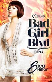 Bad Girl Blvd Part 2
