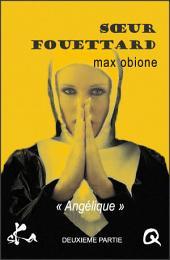 Soeur Fouettard - 2: Feuilleton érotique