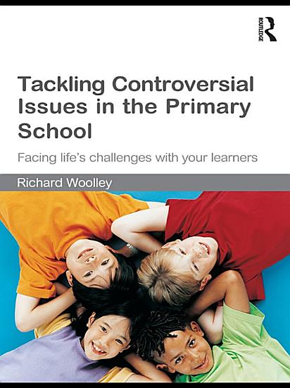 Tackling Controversial Issues in the Primary School PDF