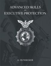 Advanced Skills in Executive Protection