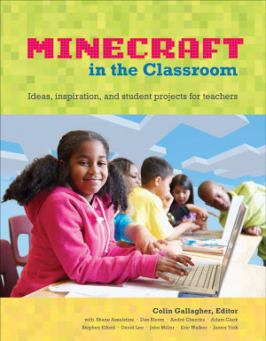 An Educator s Guide to Using Minecraft   in the Classroom PDF