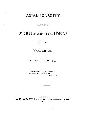 Axial polarity of Man s Word embodied Ideas and Its Teachings PDF