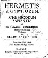 Hermetis Aegyptiorum et chemicorum sapientia
