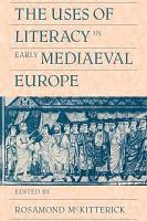 The Uses of Literacy in Early Mediaeval Europe PDF