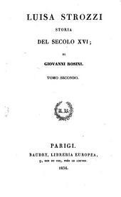 Luisa Strozzi: storia del secolo XVI.