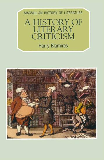 A History of Literary Criticism PDF