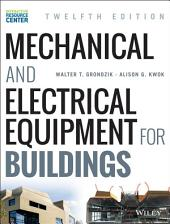 Mechanical and Electrical Equipment for Buildings: Edition 12