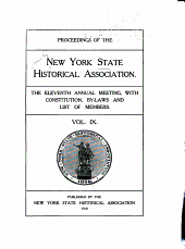 Proceedings of the New York State Historical Association: 2d-19th Annual Meeting, with Constitution, By-laws and List of Members, Volume 9
