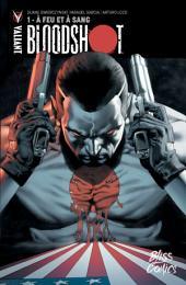 Bloodshot - Tome 1 - A feu et à sang