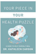 Your Piece in Your Health Puzzle
