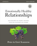 Emotionally Healthy Relationships Course Workbook Book