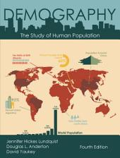 Demography: The Study of Human Population, Fourth Edition