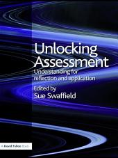 Unlocking Assessment: Understanding for Reflection and Application