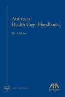 Antitrust Health Care Handbook