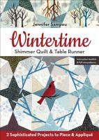 Wintertime Shimmer Quilt   Table Runner PDF
