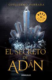 El secreto de Adán: La humanidad está a punto de conocer su origen