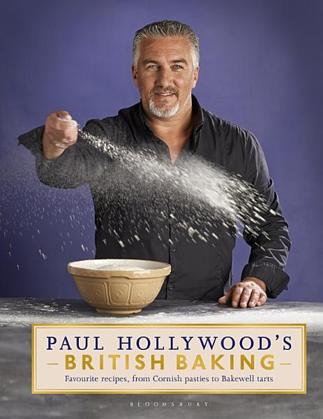 Download Paul Hollywood s British Baking Book