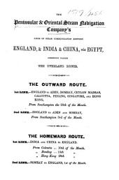 The Peninsular & Oriental Steam Navigation Company's Lines of Steam Communication Between England & India & China, Via Egypt, Commonly Called the Overland Route