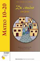 Mateo 1020: De camino con Jesús