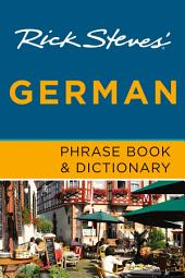 Rick Steves' German Phrase Book & Dictionary: Edition 7