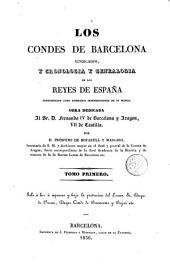 Los Condes de Barcelona vindicados, y cronología y genealogía de los reyes de España considerados como soberanos independientes de su marca, 1