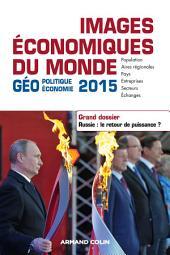 Images économiques du monde 2015: Dossier. Russie : le retour de puissance ?