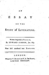 An Essay on the Study of Literature: Written Originally in the French