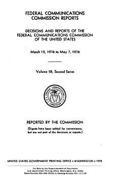 Federal Communications Commission Reports  V  1 45  1934 35 1962 64  2d Ser   V  1  July 17 Dec  27  1965   PDF