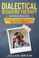 Dialectical Behavior Therapy Workbook Book PDF