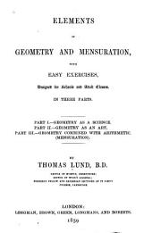 Elements of Geometry and Mensuration: With Easy Exercises, Designed for Schools and Adult Classes