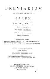 Breviarium ad usum insignis ecclesiae Sarum ...: Proprium sanctorum, quod et sanctorale dicitur, una cum accentuario. Indices. Postscript. 1886