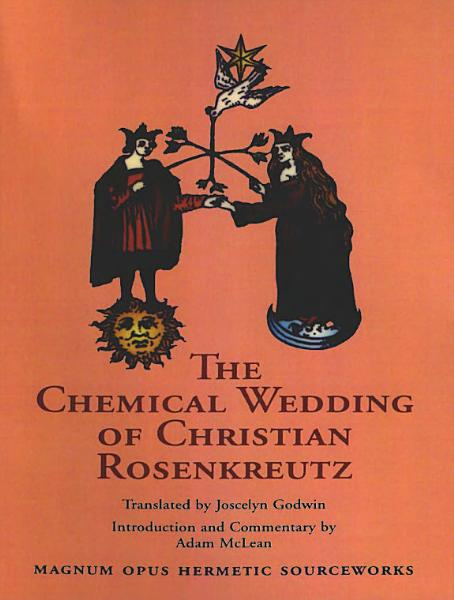 The Chemical Wedding of Christian Rosenkreutz PDF