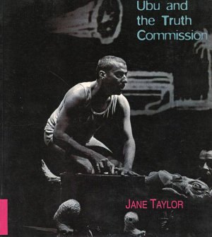 Ubu and the Truth Commission PDF