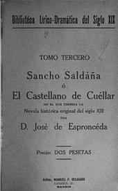 Sancho Saldana; o, El castellano de Cuellar: Volumen 2