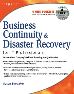 Business Continuity and Disaster Recovery Planning for IT Professionals