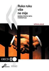 No Longer Business as Usual Fighting Bribery and Corruption (Croatian version): Fighting Bribery and Corruption (Croatian version)