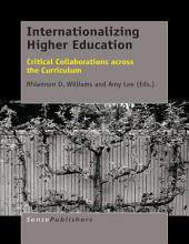 Internationalizing Higher Education: Critical Collaborations across the Curriculum