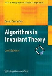 Algorithms in Invariant Theory: Edition 2