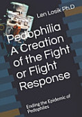 Pedophilia A Creation Of The Fight Or Flight Response