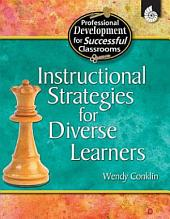 Instructional Strategies for Diverse Learners: All Grades