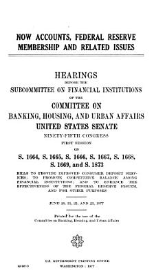 NOW Accounts, Federal Reserve Membership, and Related Issues